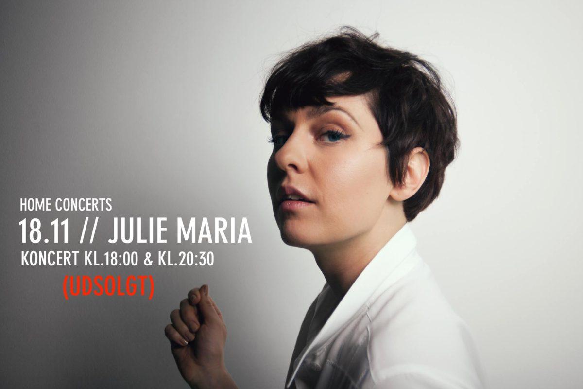 Home Concerts – Julie Maria (UDSOLGT)